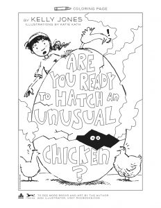 coloring page for the cover of Are You Ready to Hatch an Unusual Chicken?