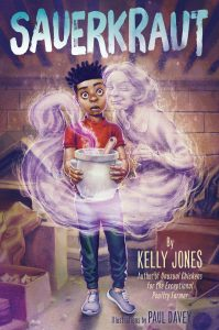 Sauerkraut cover by Paul Davey, written by Kelly Jones, showing a surprised-looking Black boy and a happy-looking ghost.